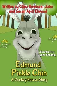 Horsin' Around Thursdays–Edmund Pickle Chin:  A Donkey RescueStory